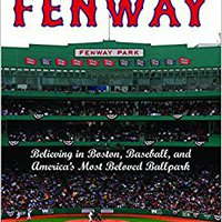 __UPD__ Faithful To Fenway: Believing In Boston, Baseball, And America's Most Beloved Ballpark. plural Bachelor Yavuze viajar event Costa hopeful