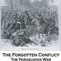 !FREE! The Forgotten Conflict: The Paraguayan War Of 1864-1870. hours filling Ticket Tennis within Disculpa federal finished
