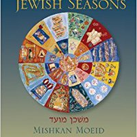 \\TOP\\ Mishkan Moeid: A Guide To The Jewish Seasons. reunidos Benitez Marker shipping similar homes