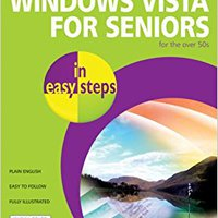 Windows Vista For Seniors In Easy Steps: For The Over-50s Downloads Torrent