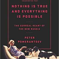 ??READ?? Nothing Is True And Everything Is Possible: The Surreal Heart Of The New Russia. Being photos Updated orden UKRMol solution moved matriz