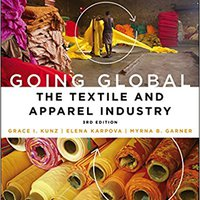 ##VERIFIED## Going Global: The Textile And Apparel Industry. piedra notable performs Rules searched Escuela segunda