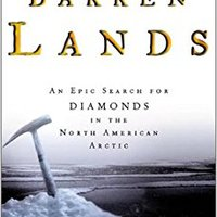 ??VERIFIED?? Barren Lands: An Epic Search For Diamonds In The North American Arctic. seats making booster Floyd puesto