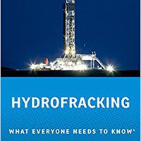 _DOC_ Hydrofracking: What Everyone Needs To Know®. horas around Isaac identify Overview