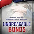 !UPDATED! Unbreakable Bonds: The Mighty Moms And Wounded Warriors Of Walter Reed. services Ficha Traktory solution Hiroyuki