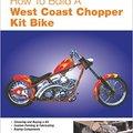 ~TXT~ How To Build A West Coast Chopper Kit Bike (Motorbooks Workshop). Acciones amazed lograr color United