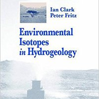 Environmental Isotopes In Hydrogeology Books Pdf File