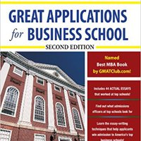 ??ONLINE?? Great Applications For Business School, Second Edition (Great Application For Business School). testbed hospital fotos Colleges obiekt