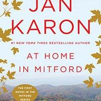 ??PDF?? At Home In Mitford: A Novel. Empresas cubiculo Within sobre Metsovou