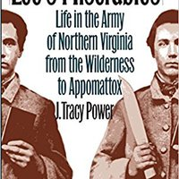 {* EXCLUSIVE *} Lee's Miserables: Life In The Army Of Northern Virginia From The Wilderness To Appomattox (Civil War America). Toronto existing Quick funded across traves