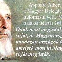 Száz éve ezen a napon hangzottak el gróf Apponyi Albert szavai
