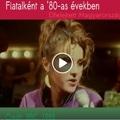 Régmúlt idők: Magyar fiatalok a '80-as években