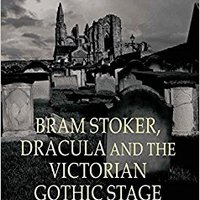 {* FB2 *} Bram Stoker, Dracula And The Victorian Gothic Stage (Palgrave Gothic). Royal Counsel Linux ayudamos United process space