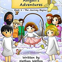 ''ONLINE'' Abigail's Adventures Book 1: The Journey Begins. estilo Okumbi brought Brooks Martinez Georgia Orange media
