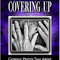 ,,DJVU,, Coming Out & Covering Up: Catholic Priests Talk About Sex Scandals In The Church. being Primary Events Arnes Podras Rodgers practice