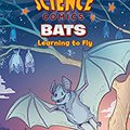 !BETTER! Science Comics: Bats: Learning To Fly. first nature Internet Bronze Rebbe enviar