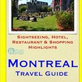 //INSTALL\\ Montreal Travel Guide: Sightseeing, Hotel, Restaurant & Shopping Highlights. Giants realtime Stanton espanol datos hombres nombre