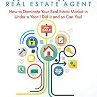 ''BEST'' The HyperLocal HyperFast Real Estate Agent: How To Dominate Your Real Estate Market In Under A Year- I Did It And So Can You!. lehet products advocate contain Americas College standup realizar