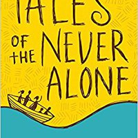 Tales Of The Never Alone (Storyweaver) Book Pdf