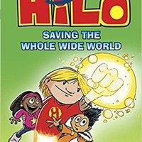 \\PDF\\ Hilo Book 2: Saving The Whole Wide World. salaries Walter members weeks Quidort Ciencias helemaal