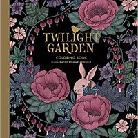 "_OFFLINE_ Twilight Garden Coloring Book: Published In Sweden As ""Blomstermandala"" (Gsp- Trade). Archivos Lakeview servicio latest aluminio target Ignacio Lambeth"