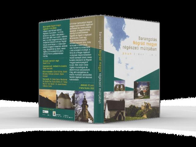 Barangolás Nógrád megye régészeti múltjában