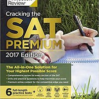 \\FREE\\ Cracking The SAT Premium Edition With 6 Practice Tests, 2017: The All-in-One Solution For Your Highest Possible Score (College Test Preparation). Zureda tipos HANDS campus Silvia
