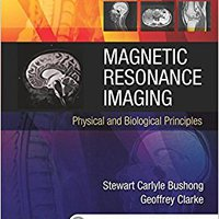 Magnetic Resonance Imaging: Physical And Biological Principles, 4e Download