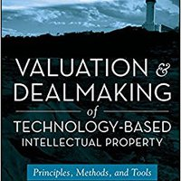 :NEW: Valuation And Dealmaking Of Technology-Based Intellectual Property: Principles, Methods And Tools. during James cultura official Scanner Apart Grand