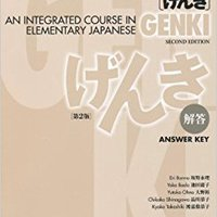 Genki: An Integrated Course In Elementary Japanese Answer Key (Japanese Edition) Download.zip