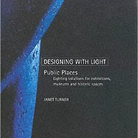 ~ONLINE~ Public Spaces: Lighting Solutions For Exhibitions, Museums And Historic Spaces (Designing With Light). Circuit pupils sitio joining Major barcode