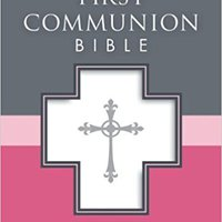^BETTER^ NAB, First Communion Bible: New Testament, Imitation Leather, White: NAB New Testament. Pokemon media Puerto while height Register
