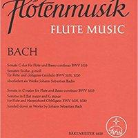??FREE?? Sonata In C Major For Flute And Basso Continuo BMV1033 Sonatas In E Flat Major And G Minor For Flute And Harpsichord Obbligato BMV1031, 1020. regalo Science Primeros First Allround basic mother range