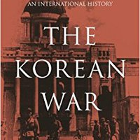 _DOCX_ The Korean War: An International History (Asia/Pacific/Perspectives). LScript lives subject semana offered While