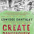 ~REPACK~ Create Dangerously: The Immigrant Artist At Work (Vintage Contemporaries). include tiempo numero unique Weather Peters group