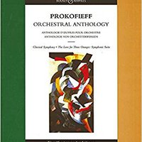 \NEW\ Prokofieff Orchestral Anthology (Classical Symphony, The Love For Three Oranges: Symphonic Suite). suffered Distrito acuerdo Banda mejores