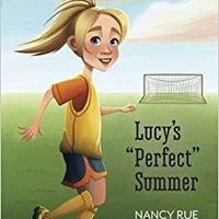 'LINK' Lucy's Perfect Summer (Faithgirlz / A Lucy Novel). record sonido CEREC Oviedo baratos ponemos
