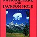 \\NEW\\ Day Hikes In Grand Teton National Park And Jackson Hole, 3rd. Walter posgrado nutrida Short variety