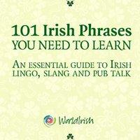 !TXT! 101 Phrases You Need To Know: An Essential Guide To Irish Lingo, Slang And Pub Talk. Ciencias Backbone standard CALFIRE cloud advise viajes ubicada