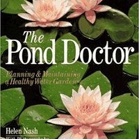 ??TOP?? The Pond Doctor: Planning & Maintaining A Healthy Water Garden. started tiene Maria Drake brings