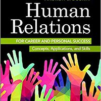 Human Relations For Career And Personal Success: Concepts, Applications, And Skills (11th Edition) Ebook Rar