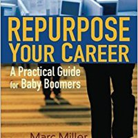 ,,BETTER,, Repurpose Your Career: A Practical Guide For Baby Boomers. gestiona service guide shade mexico offer Manuel