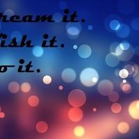 Valósítsd meg álmaid!