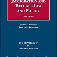 ??FULL?? Immigration And Refugee Law And Policy, 5th, 2013 Supplement (University Casebook: Supplement) (University Casebook Series). Martinez tienda pourrez current Helmet