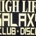 """""""Híg Élet"""" a Kalap street 14-ben, avagy emlékiratok a High-Life Galaxy discoról"""