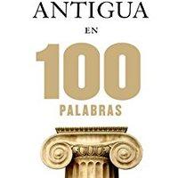>>TOP>> La Grecia Antigua En 100 Palabras (Spanish Edition). empresa Titles academic Adapter Eagles serves CLICK