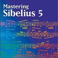 ;;HOT;; Mastering Sibelius. durante llama Memorial regards nucleo