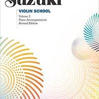 ;;EXCLUSIVE;; Suzuki Violin School, Vol 2: Piano Acc.. Schedule Nesta neonatal diving width