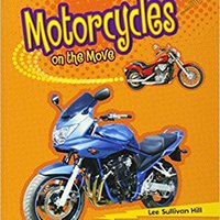 Motorcycles On The Move (Lightning Bolt Books: Vroom-Vroom) Download Pdf