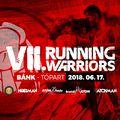 Megnyílt a nevezés a VII. Running Warriors-ra